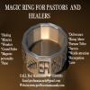 Pastors Magic Ring For Miracles and healing