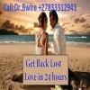 +27833312943 Lost Love Spell Caster in U.S.A, UK